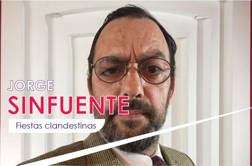 JORGE SINFUENTE: Fiestas Clandestinas