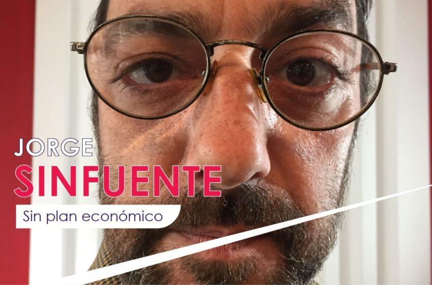 JORGE SINFUENTE: Sin plan económico